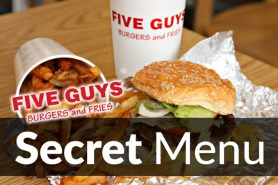 Five Guys Secret Menu