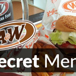 A&W Restaurants Secret Menu