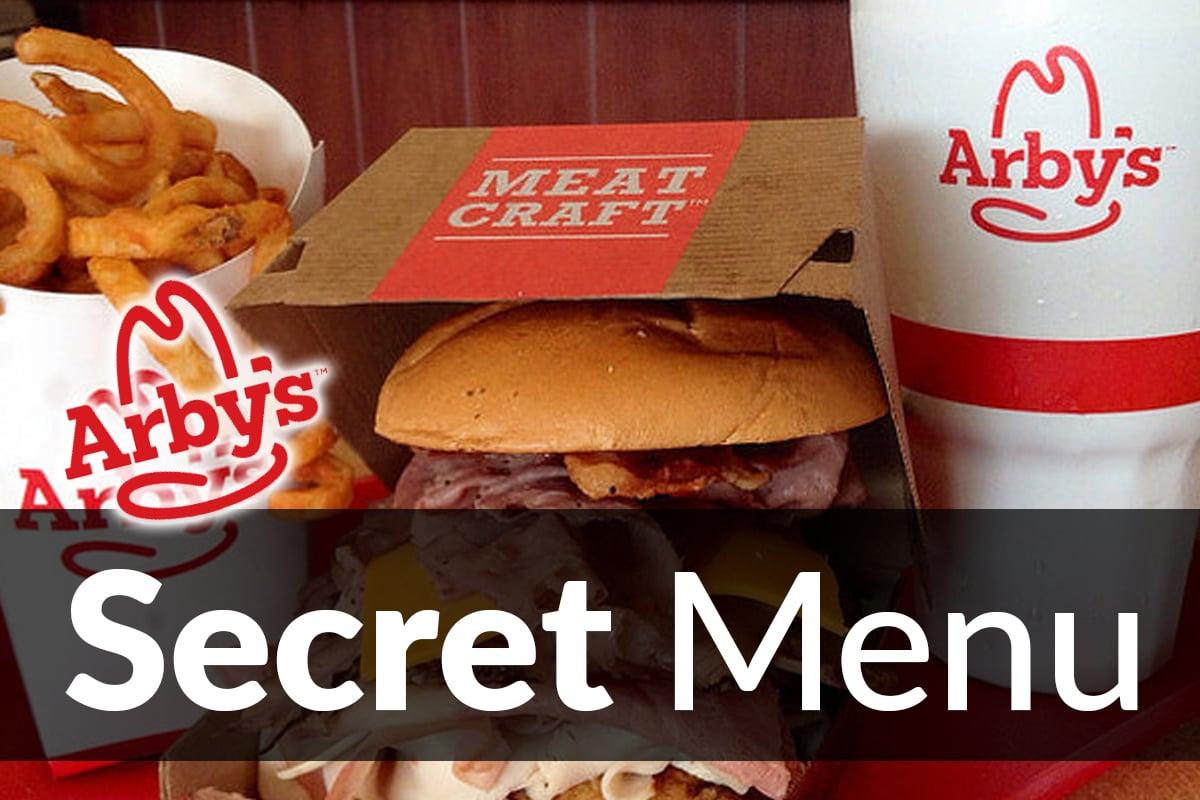 arby's secret menu items dec 2018 | secretmenus
