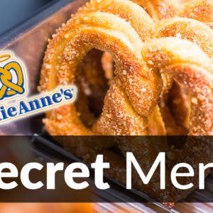 Auntie Anne's Secret Menu