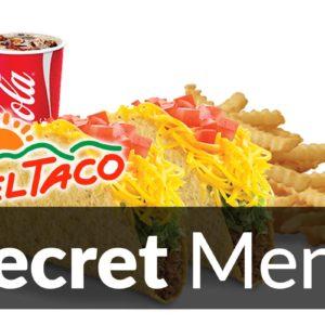 Del Taco Secret Menu