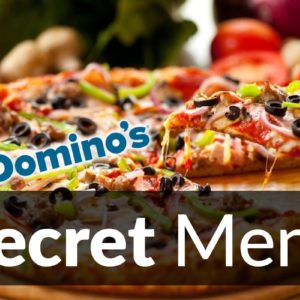 Domino's Secret Menu