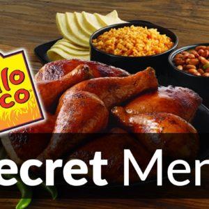 El Pollo Loco Secret Menu
