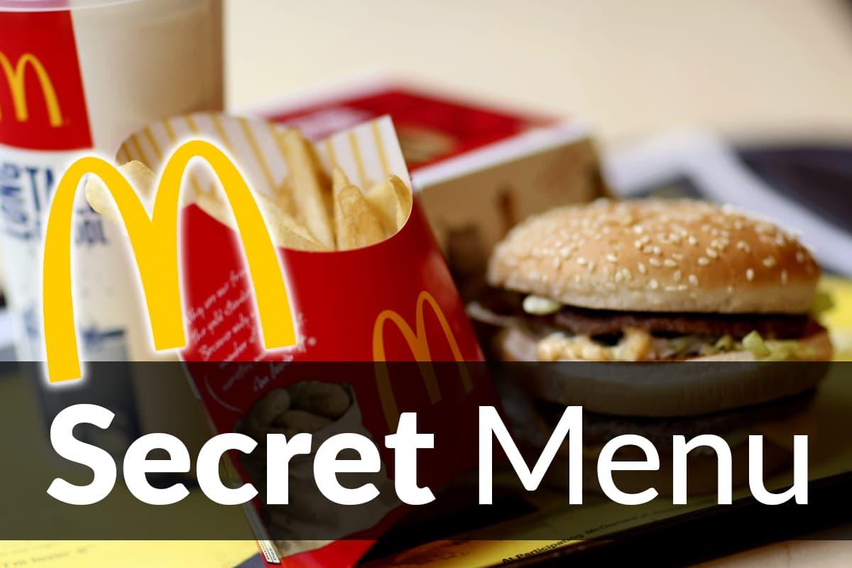 Mcdonald S Secret Menu Items Nov 2020 Secretmenus