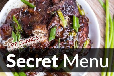 P.F. Chang's Secret Menu