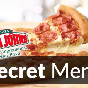 Papa John's Pizza Secret Menu
