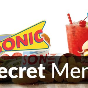 Sonic Drive-In Secret Menu