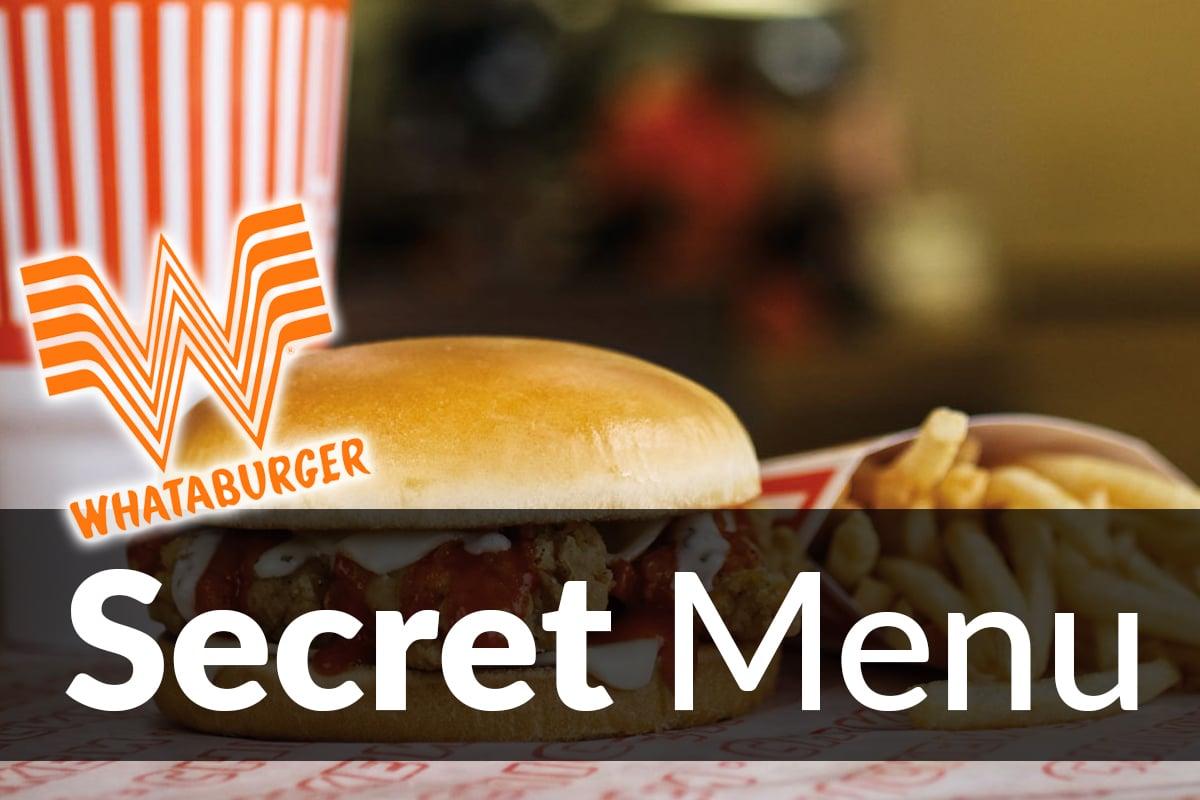 Whataburger Secret Menu Items Nov 2020 Secretmenus