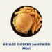 Grilled Chicken Sandwich Meal Deal